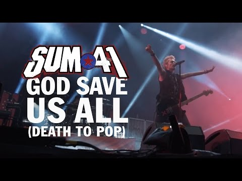 Sum 41 - God Save Us All Death To Pop