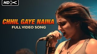 Chhil Gaye Naina (Uncut Video Song) | NH10 | Anushka Sharma, Neil Bhoopalam