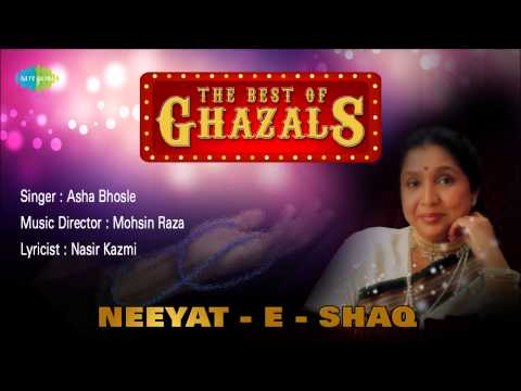 Neeyat - E - Shaq | Ghazal Song | Asha Bhosle
