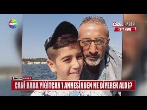 Cani baba Yiğitcan'ı annesinden ne diyerek aldı?