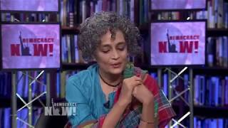 Arundhati Roy on Returning to Fiction, Redefining Happiness & Writing about Worlds Ripped Apart