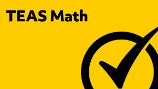 Best TEAS Test Version 5 Math Study Guide