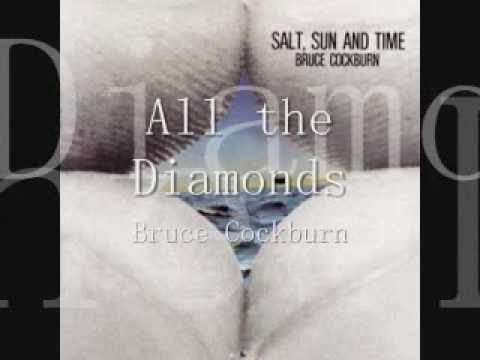 Bruce Cockburn - All The Diamonds