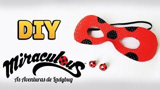 DIY: MIRACULOUS LADYBUG - Brincos e Máscara da Ladybug (Mask and Earrings Tutorial) #diydesenhos