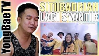 Filipino Reacting to Siti Badriah - Lagi Syantik (Official Music Video NAGASWARA)   YongBaeTV