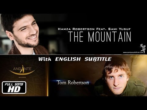 Hamza Robertson - The Mountain [feat. Sami Yusuf] (lyric Video) | Hasbas Bros.™ video