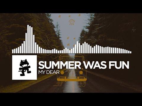 download lagu Summer Was Fun - My Dear Monstercat Release gratis