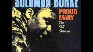 Watch Solomon Burke Proud Mary video