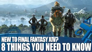 8 Things You Need to Know if You're New to Final Fantasy XIV