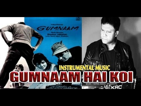 GUMNAAM HAI KOI INSTRUMENTAL MUSIC  STUDIOVTC AUSTRALIA  HD