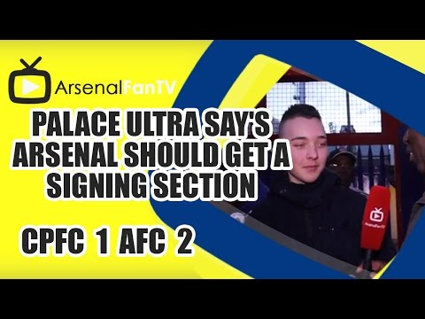 Palace Ultra Say's Arsenal Should Get A Singing Section - Crystal Palace 1 Arsenal 2