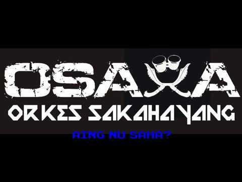 Osaka - Persib Nu Aing! Aing Nu Saha? #lirik