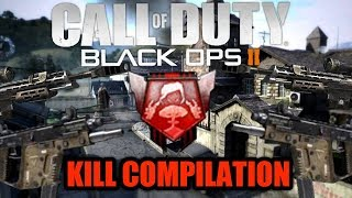 Call of Duty : Black Ops  2  | Kill Compilation!
