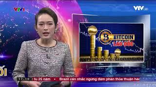 bitcoin lao doc __Thế giới kết nối   25 12 2017 360p