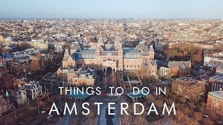 Things To Do In AMSTERDAM | UNILAD Adventure