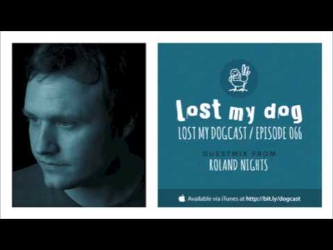 Lost My Dogcast - Episode 66 with Roland Nights