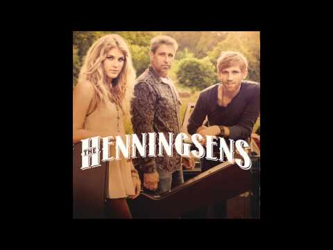 The Henningsens - Theres A Line