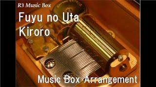 Watch Kiroro Fuyu No Uta video