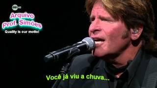 HAVE YOU EVER SEEN THE RAIN? (JOHN FOGERTY) - LEGENDADO - HD