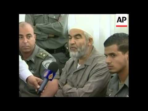 Leader of Islamic Movement in Israel in court, put under house arrest