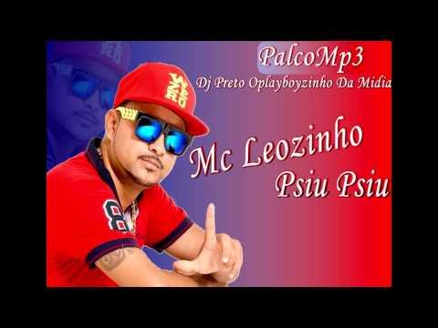 Mc Leozinho - Psiu Psiu