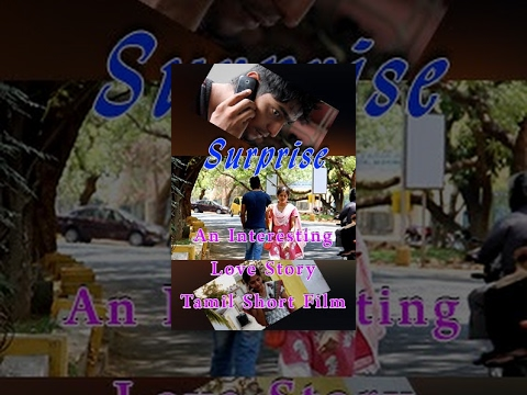 Surprise- An Interesting Love Story- Tamil Short Film- Redpix Short Film video