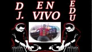 FULL  MERENGUE  MIXX    DJ.  EDU.wmv