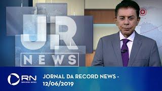 Jornal da Record News - 12/06/2019