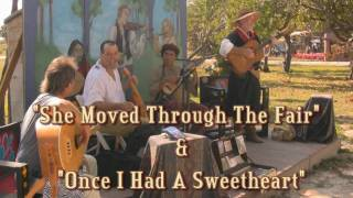 "Owain Phyfe & Friends ~ ""She Moved Through The Fair"" / ""Once I Had A Sweetheart"""
