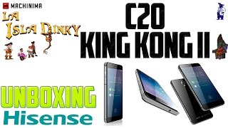 Unboxing - Review - Hisense C20 King Kong II - Smartphone Resistente a Polvo y Agua - Irrompible