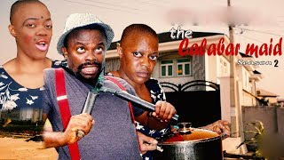 THE CALABAR MAID Season 2 - 2019 Latest Nigerian Nollywood Movies HD