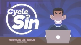 Cycle of Sin | illustrated | Nouman Ali Khan | Subtitled