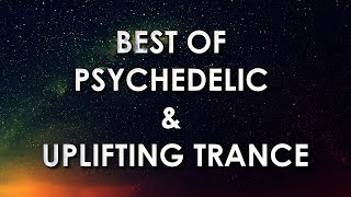 Best of Psy amp  Uplifting Trance  Mini Mix by S