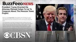 BuzzFeed News: Trump told Michael Cohen to lie to Congress about business in Moscow