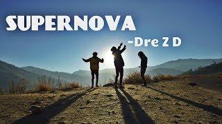 Download Lagu Dre Z D - Supernova (Official music video) 2018 Gratis STAFABAND