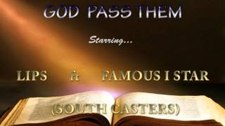 SOUTH CASTERS - God pass them
