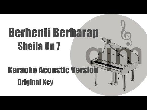 Download Lagu Sheila On 7 - Berhenti Berharap (Original Key) | Acoustic Cover Music & Lyrics Video MP3 Free