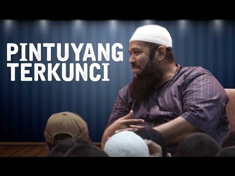 Pintu Yang Terkunci - Ustadz Subhan Bawazier