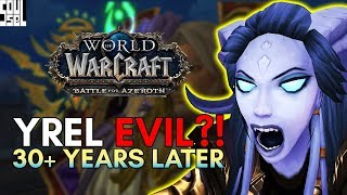 The Light and Yrel Turning: Brilliant Writing by Blizzard or Jumping the Shark? Battle for Azeroth