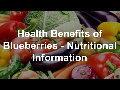 Health Benefits of Blueberries - Nutritional Information