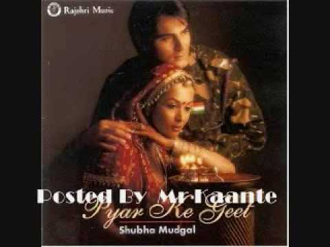shubha mudgal-pyar ke geet song