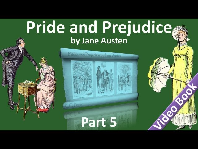 Part 5 - Pride and Prejudice Audiobook by Jane Austen (Chs 51-61)