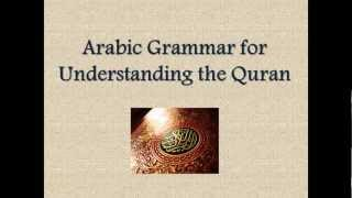 Learn Arabic - [Introduction] Arabic Grammar for Understanding the Quran
