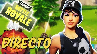 Mi PRIMER DIRECTO en Fornite: Battle Royal !!