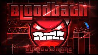 Geometry Dash - Bloodbath 100% GAMEPLAY Online (Riot & more) EXTREME DEMON