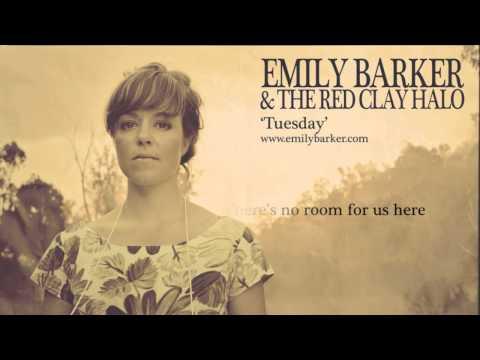 Emily Barker - Tuesday