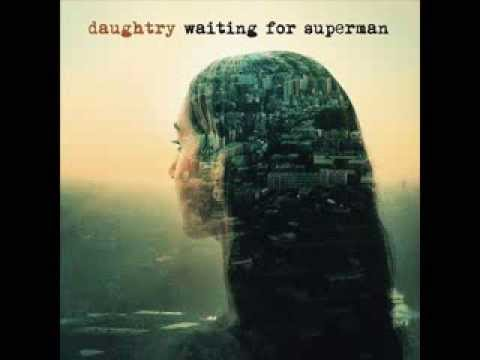 Daughtry Waiting For Superman (NEW SONG) With Lyrics
