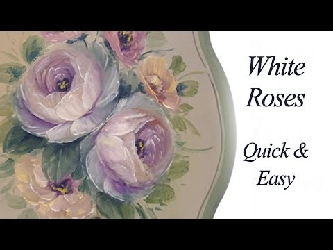 Watch White Roses- Quick and Fun Decorative Painting