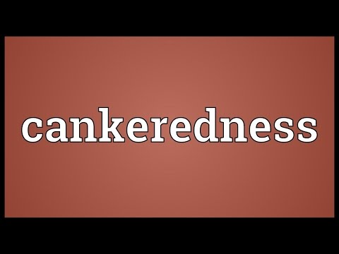 Header of cankeredness