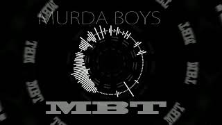MURDA BOYS x MBT TYPE BEAT INSTRUMENTAL